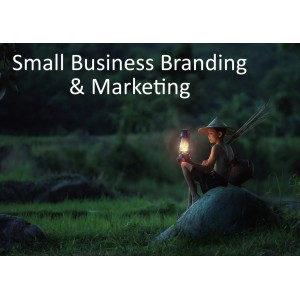 Small Business Branding and Marketing